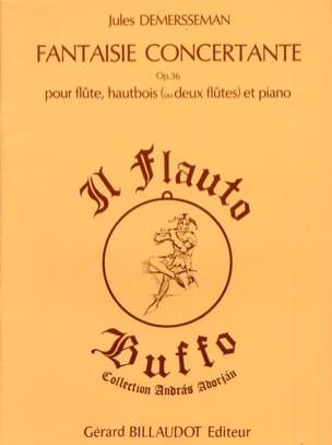 Fantaisie concertante op. 36 Jules Demersseman Partition laflutedepan