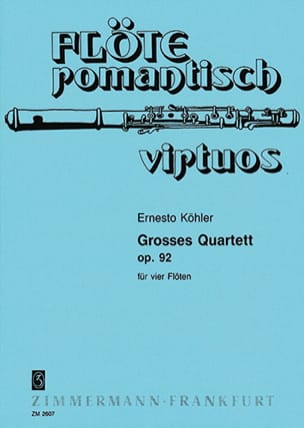 Grosses Quartett, op. 92 Ernesto KÖHLER Partition laflutedepan