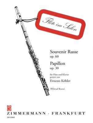 Souvenir Russe Op. 60 - Papillon Op. 30 Ernesto KÖHLER laflutedepan