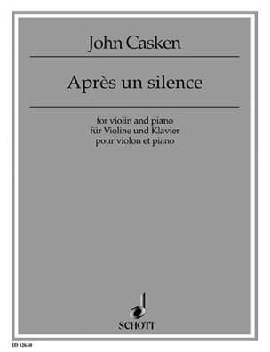 Après un silence - Casken John - Partition - Violon - laflutedepan.com