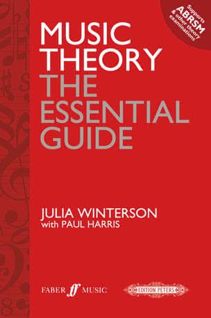 Winterson Julia / Harris Paul - Music Theory - The Essential Guide - Partition - di-arezzo.co.uk