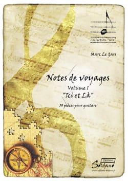 Notes de voyage Vol. 1 - Ici et là Gars Marc Le Partition laflutedepan