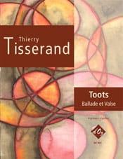 Toots - Ballade et Valse TISSERAND Partition Guitare - laflutedepan
