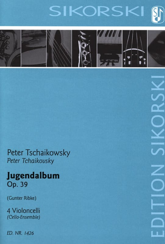 Jugendalbum - 4 Violoncelli - TCHAIKOVSKY - laflutedepan.com