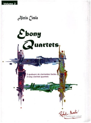 Ebony Quartets Vol. 2 - 4 Clarinettes Alexis Ciesla laflutedepan