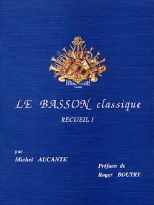 Le Basson Classique Volume 1 - Michel Aucante - laflutedepan.com