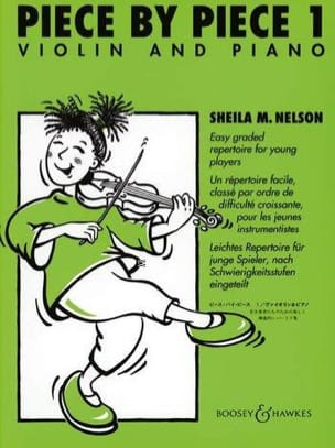 Piece By Piece Violon Volume 1 Sheila M. Nelson Partition laflutedepan