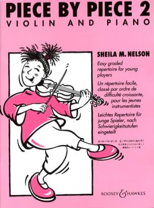 Piece By Piece Violon Volume 2 Sheila M. Nelson Partition laflutedepan