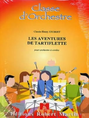 Les Aventures De Tartiflette - Claude-Henry Joubert - laflutedepan.com