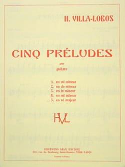 Prélude n° 5 en ré majeur VILLA-LOBOS Partition Guitare - laflutedepan