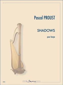 Shadows Pascal Proust Partition Harpe - laflutedepan
