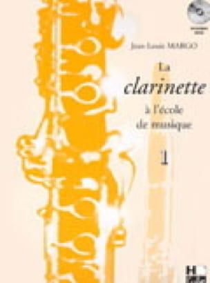 La Clarinette à l'Ecole de Musique Volume 1 (EN UT) - laflutedepan.com