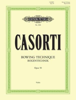 Bogentechnik op. 50 August Casorti Partition Violon - laflutedepan