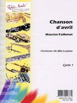 Chanson d'avril Maurice Faillenot Partition Clarinette - laflutedepan