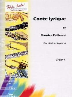 Conte Lyrique Maurice Faillenot Partition Clarinette - laflutedepan