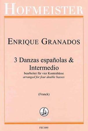 3 Danzas españolas & Intermedio GRANADOS Partition laflutedepan
