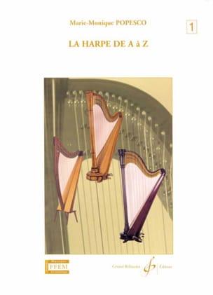 La harpe de A à Z - Volume 1 Marie-Monique Popesco laflutedepan