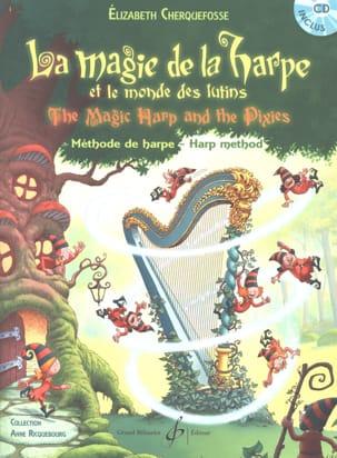 La magie de la harpe - CD inclus Elisabeth Cherquefosse laflutedepan
