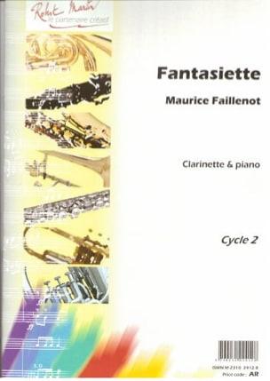 Fantasiette Maurice Faillenot Partition Clarinette - laflutedepan