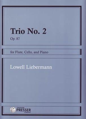 Trio N° 2 Opus 87 Lowell Liebermann Partition Trios - laflutedepan