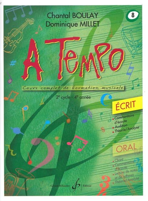A Tempo Volume 8 - Ecrit - BOULAY - MILLET - laflutedepan.com