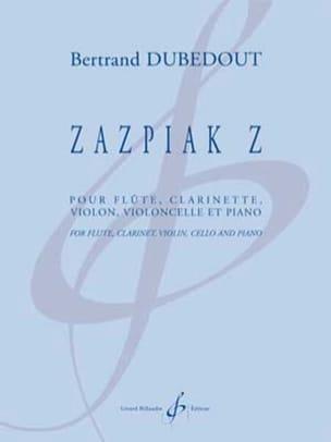Zazpiak Z - Quintette Bertrand Dubedout Partition laflutedepan