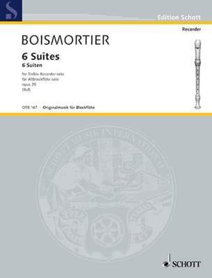 6 Suites op. 35 für Altblockflöte solo BOISMORTIER laflutedepan