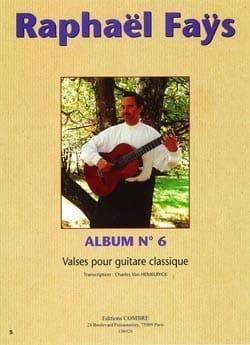 Album N°6 - Valses Raphaël Faÿs Partition Guitare - laflutedepan