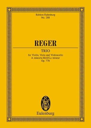 Streich-Trio a-Moll, op. 77b a-Moll Max Reger Partition laflutedepan
