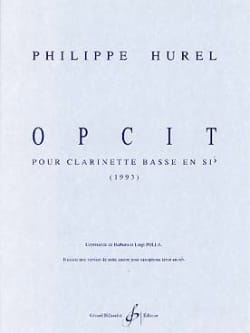 Opcit Philippe Hurel Partition Clarinette - laflutedepan