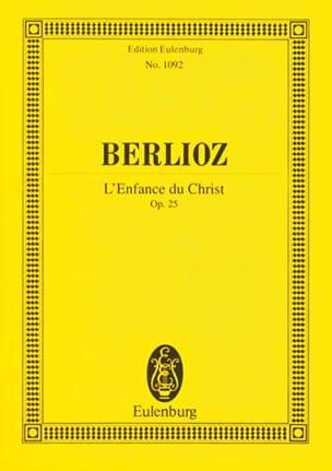L'enfance Du Christ - Conducteur BERLIOZ Partition laflutedepan