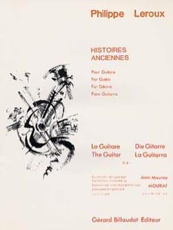 Histoires anciennes Philippe Leroux Partition Guitare - laflutedepan