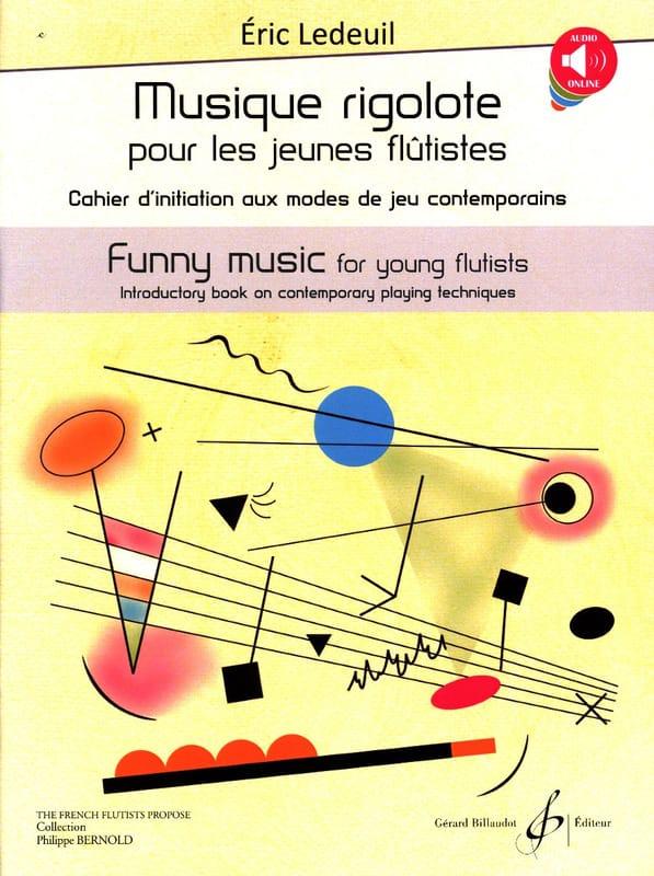 Musique rigolote - Eric Ledeuil - Partition - laflutedepan.com