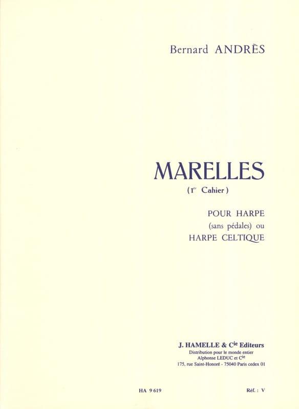 Marelles - 1er Cahier - Bernard Andrès - Partition - laflutedepan.be