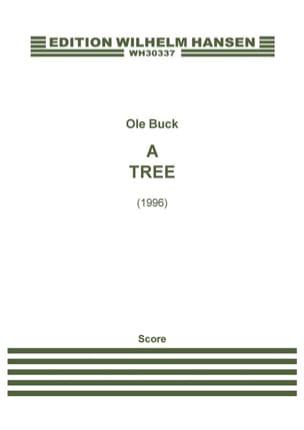A Tree Sinfonietta -Score - Ole Buck - Partition - laflutedepan.com