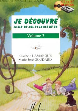 Elisabeth LAMARQUE et Marie-José GOUDARD - I Discover the Key of Sol and Fa - Volume 3 - Partition - di-arezzo.co.uk