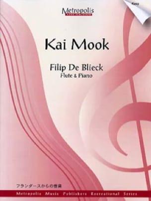 Kai Mook - Blieck Filip De - Partition - laflutedepan.com