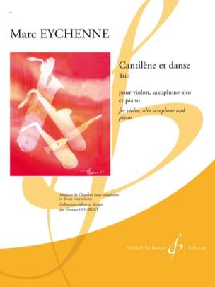 Cantilène et Danse Marc Eychenne Partition Trios - laflutedepan