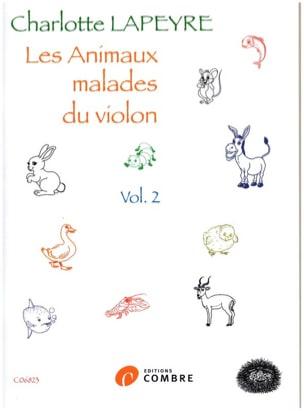 Les animaux malades du Violon - Vol. 2 Charlotte Lapeyre laflutedepan