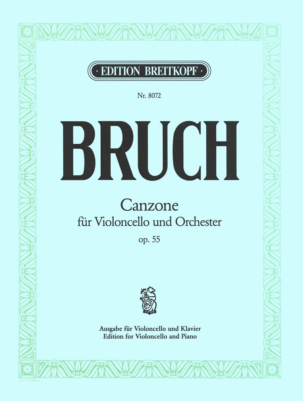Canzone op. 55 - BRUCH - Partition - Violoncelle - laflutedepan.com