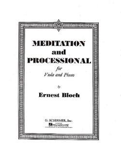 Meditation and Processional BLOCH Partition Alto - laflutedepan