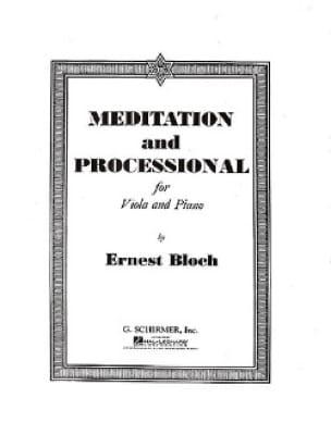 Meditation and Processional - BLOCH - Partition - laflutedepan.com