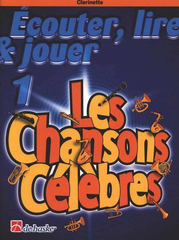 Ecouter Lire et Jouer - Les Chansons Célèbres - Volume 1 - Clarinette - laflutedepan.com