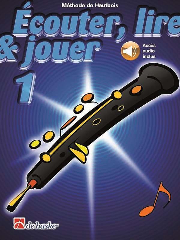 Ecouter Lire et Jouer - Méthode Volume 1 - Hautbois - laflutedepan.com