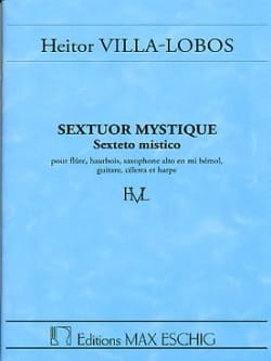 Sextuor mystique - Conducteur VILLA-LOBOS Partition laflutedepan