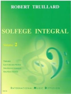 Solfège Intégral Volume 2 Robert Truillard Partition laflutedepan