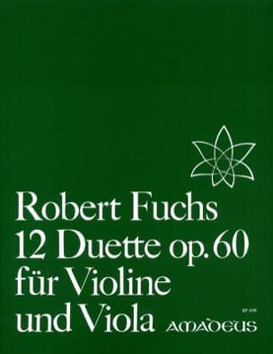 12 Duette op. 60 für Violine und Viola Robert Fuchs laflutedepan
