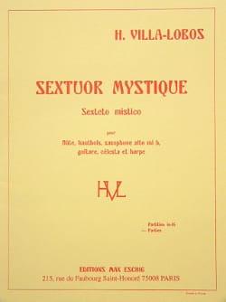 Sextuor mystique - Parties VILLA-LOBOS Partition laflutedepan