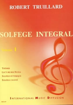Solfège Intégral Volume 1 Robert Truillard Partition laflutedepan