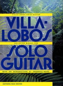 Collected Works for Solo Guitar VILLA-LOBOS Partition laflutedepan